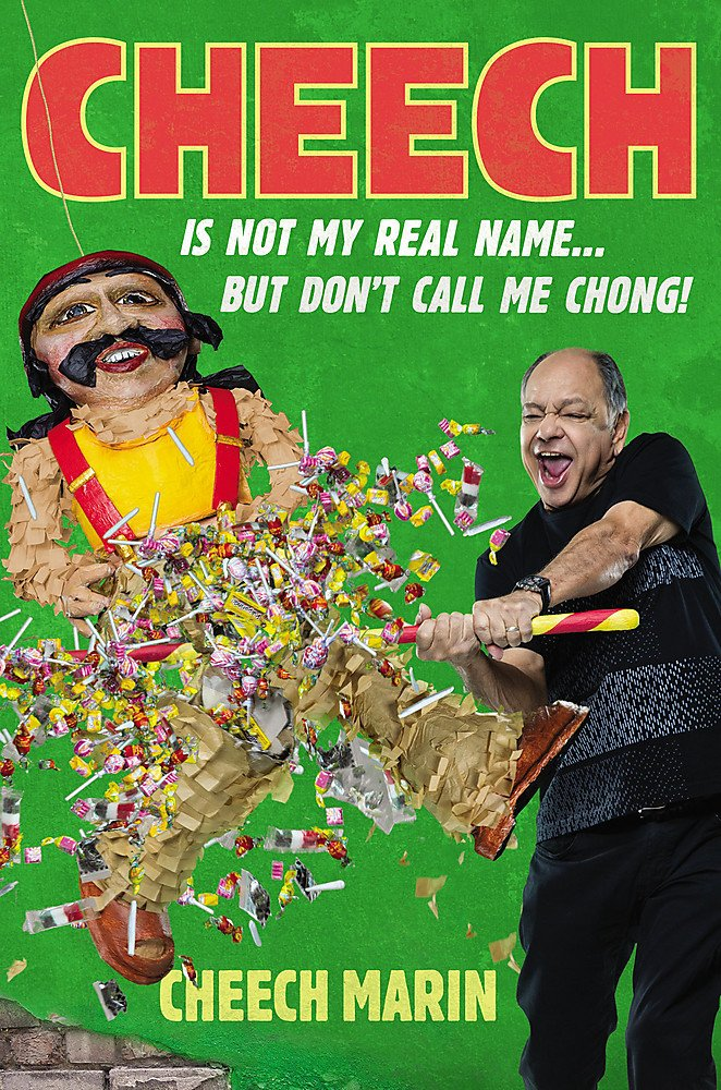 Cheech Memoir — Cheech is not my real name but don't call me Chong